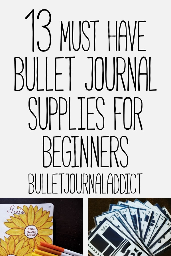 Best Bullet Journal Supplies - Bullet Journal Notebooks - Bullet Journal Pens and Markers - Bullet Journal Stencils - 13 Must Have Bullet Journal Supplies For Beginners