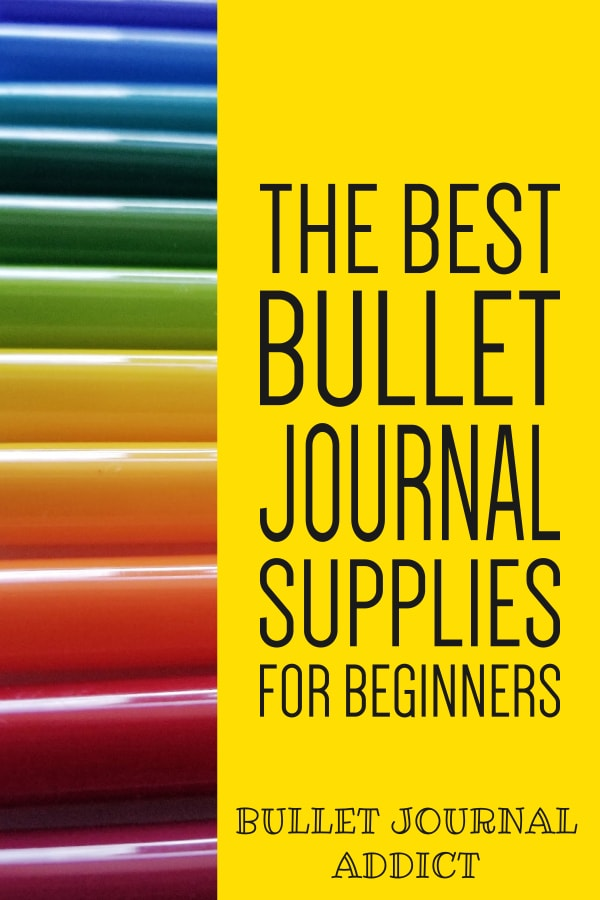 The Best Bullet Journal Supplies For Beginners