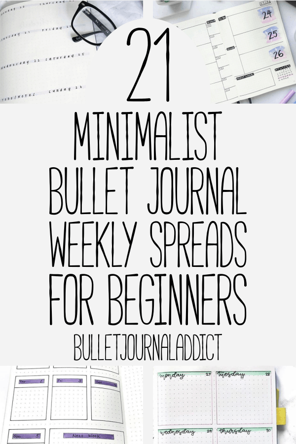Bullet Journal Weekly Spreads and Layouts - Minimalist Bullet Journal Ideas - 21 Minimalist Bullet Journal Weekly Spreads for Beginners