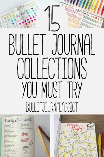 15 BULLET JOURNAL COLLECTIONS YOU MUST TRY