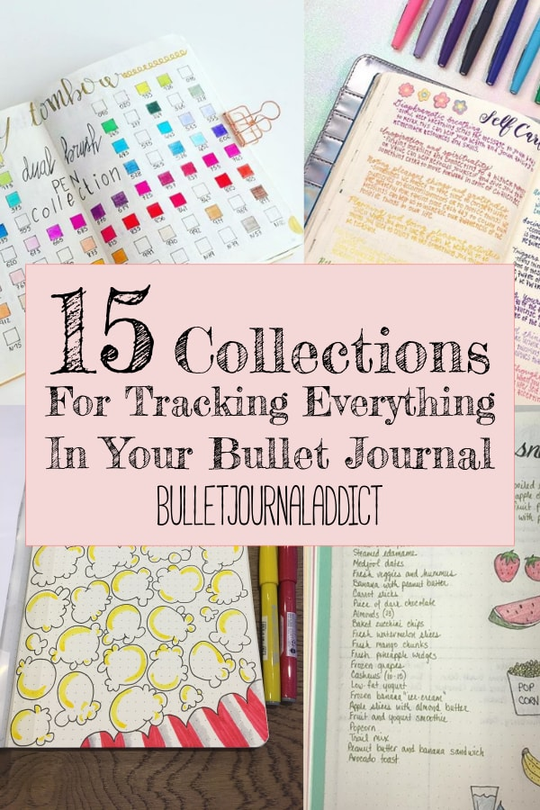 15 Collections For Tracking Everything In Your Bullet Journal