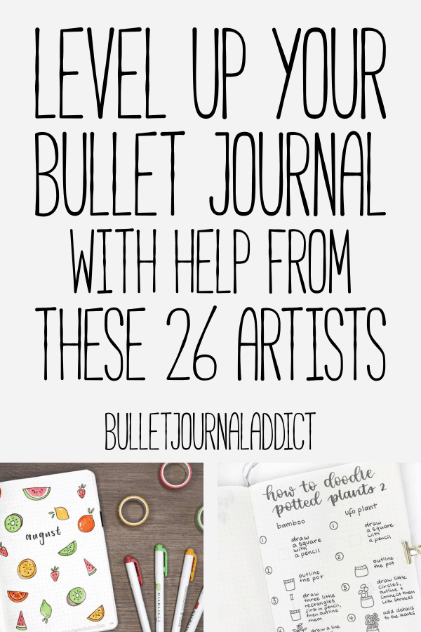 Bullet Journal Doodles and Art - Bullet Journal Themes and Ideas - Level Up Your Bullet Journal With Help From These 26 Artists