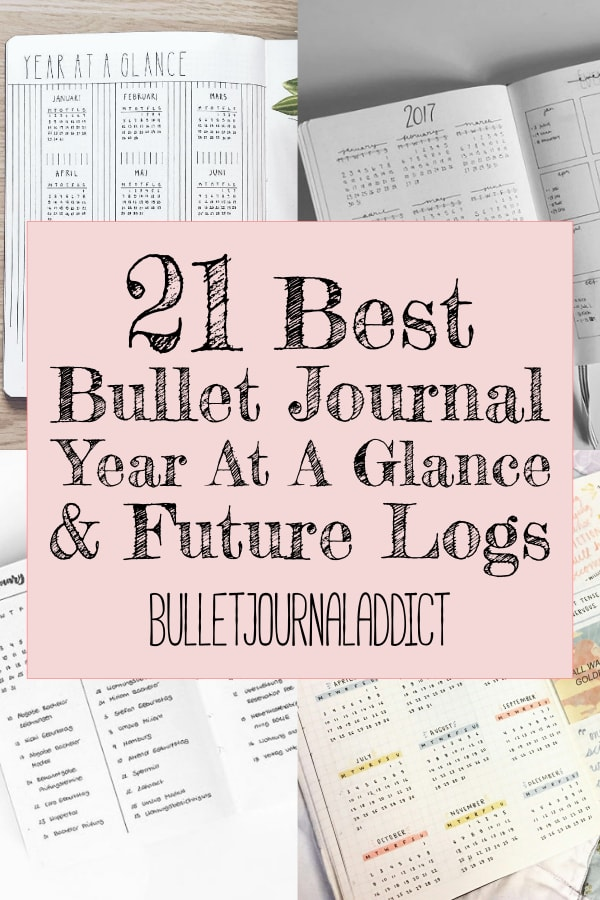 21 Best Bullet Journal Year At A Glance and Future Logs