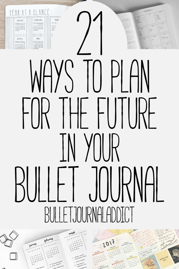 Bullet Journal Future Log Ideas - Year At A Glance Spreads for Bullet Journals - Bujo Inspiration for Future Logs and Year At A Glance Spreads - 21 Ways To Plan For The Future In Your Bullet Journal