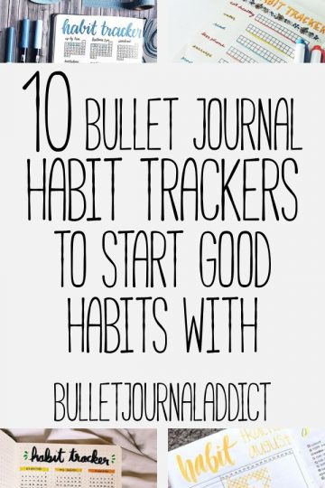 10 BULLET JOURNAL HABIT TRACKERS TO START GOOD HABITS