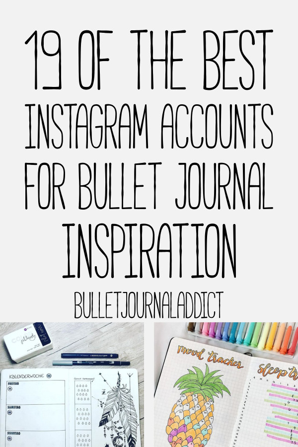 Bullet Journal Inspiration For Collections, Spreads, Layouts and Setups - Bullet Journal Ideas To Create A Beautiful Bullet Journal - 19 Of The Best Instagram Accounts For Bullet Journal Inspiration
