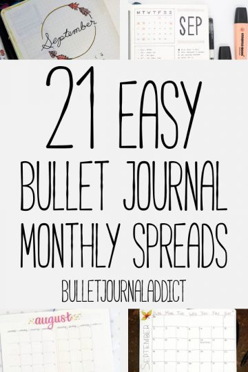 21 EASY BULLET JOURNAL MONTHLY SPREADS