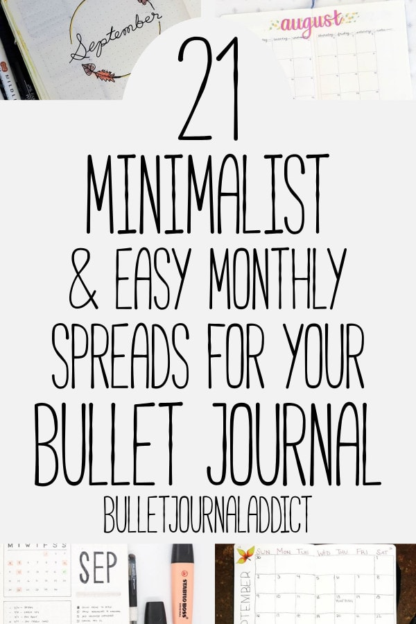 Bullet Journal Monthly Spreads For Beginners - Simple Bullet Journal Monthly Spreads - Minimalist Bullet Journal - 21 Minimalist and Easy Monthly Spreads For Your Bullet Journal