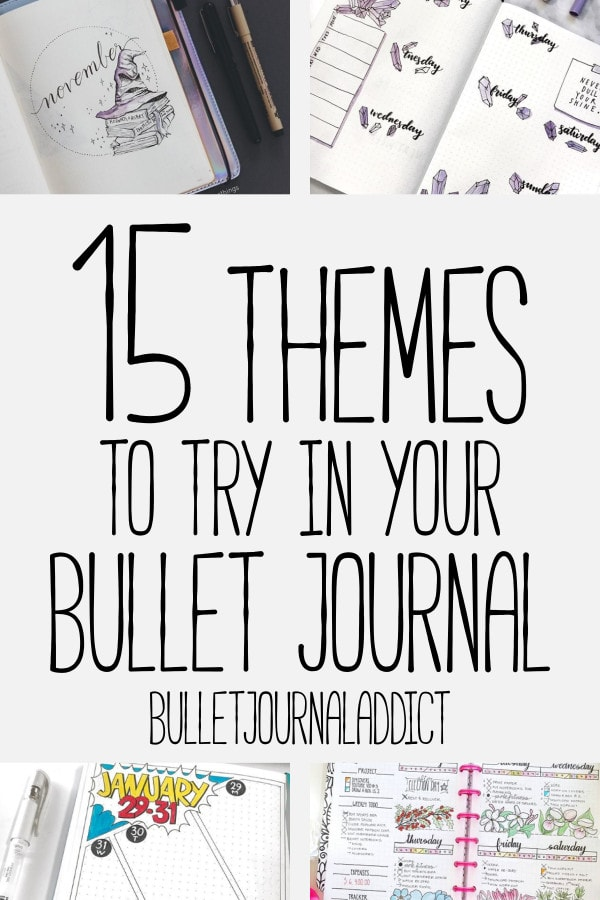 Bullet Journal Themes and Ideas - Bullet Journal Ideas for Monthly Themes - 15 Themes To Try In Your Bullet Journal