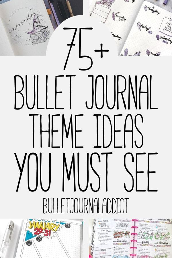 Bullet Journal Themes and Ideas - Bullet Journal Ideas for Monthly Themes - 75 Plus Bullet Journal Theme Ideas You Must See