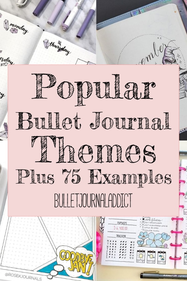 Popular Bullet Journal Themes Plus 75 Examples