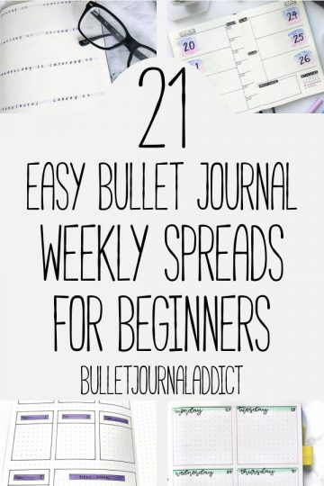 21 EASY BULLET JOURNAL WEEKLY SPREADS FOR BEGINNERS