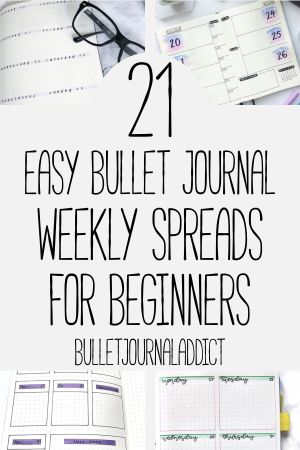 Bullet Journal Weekly Spreads for Beginners - Bullet Journals For Beginners - Easy Bullet Journal Weekly Spreads - Minimalist Weekly Spreads - 21 Easy Bullet Journal Weekly Spreads For Beginners