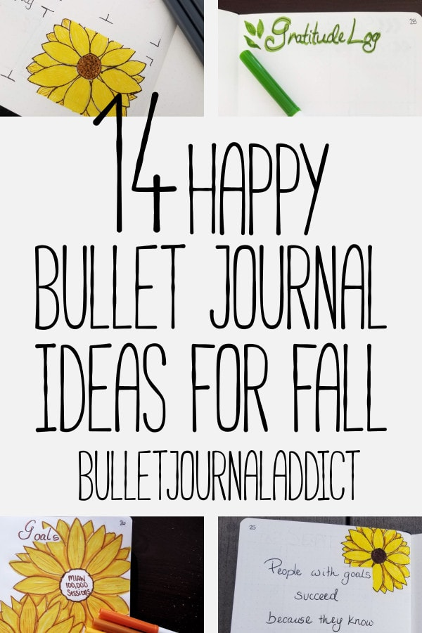 Fall Bullet Journal Ideas - Sunflower Bullet Journal Spreads - Fall Bullet Journal Spreads - 14 Happy Bullet Journal Ideas For Fall