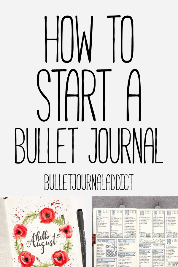 How To Start A Bullet Journal - Bullet Journal Layout and Ideas - Bullet Journal Inspiration for Starting A Bullet Journal - How To Start A Bullet Journal