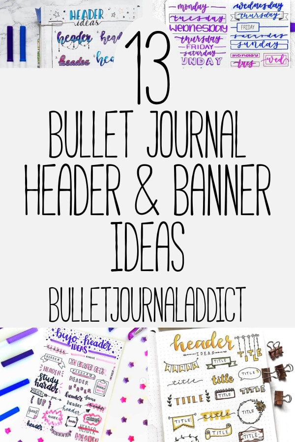 Bullet Journal Banners and Headers - Doodles, Banner and Header Ideas for Bullet Journals - 13 Bullet Journal Header and Banner Ideas