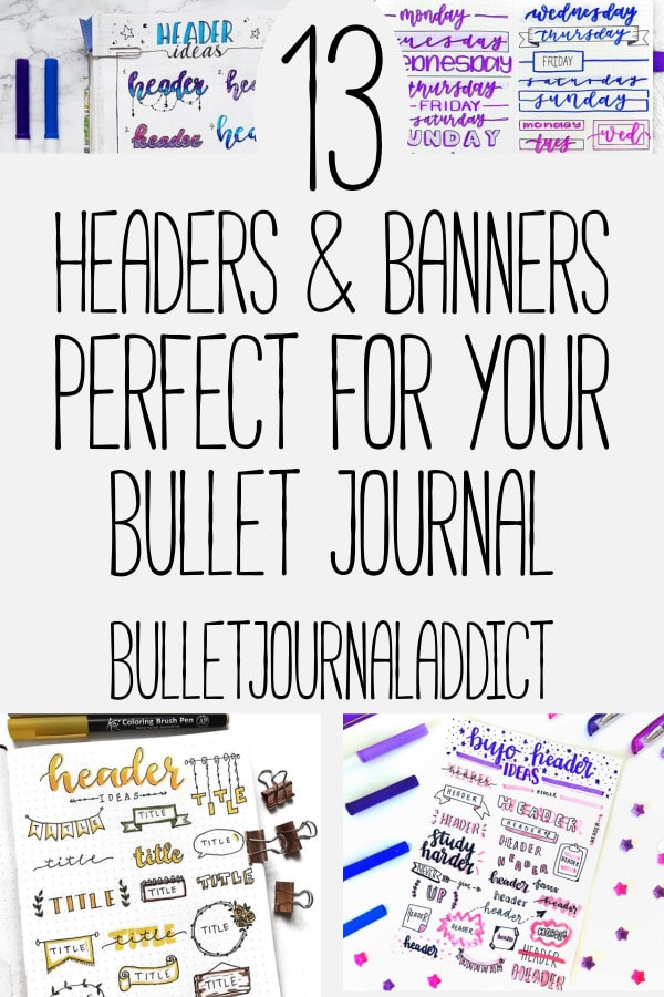 Bullet Journal Banners and Headers - Doodles, Banner and Header Ideas for Bullet Journals - 13 Headers and Banners Perfect For Your Bullet Journal