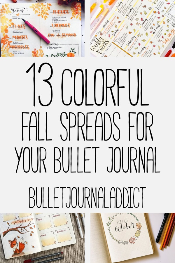 Bullet Journal Fall Spreads - Autumn Spreads, Leaf Doodles, Fall Themes for your Bullet Journal - 13 Colorful Fall Spreads For Your Bullet Journal
