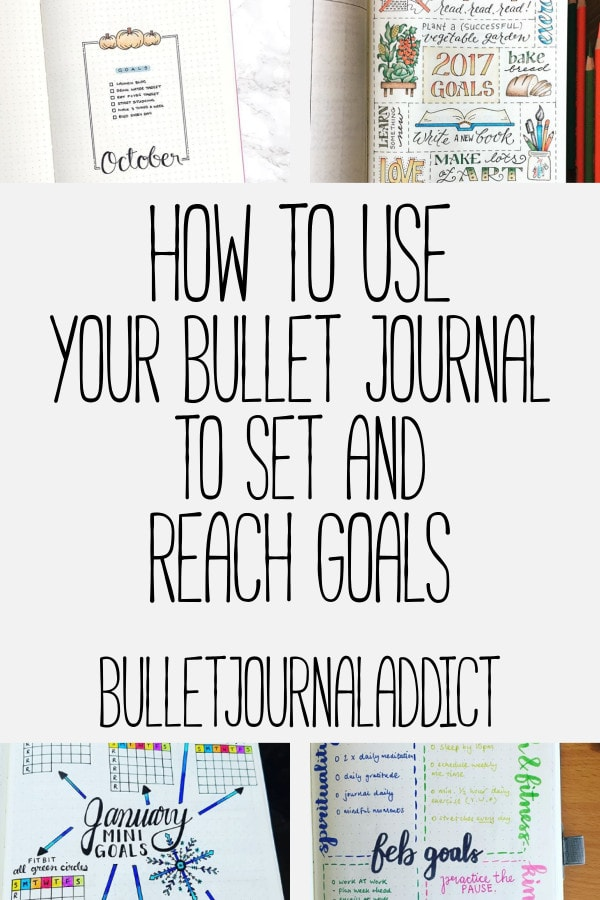 Bullet Journal Goal Trackers - Setting Goals In Your Bullet Journal - How To Set And Reach Goals In Your Bullet Journal