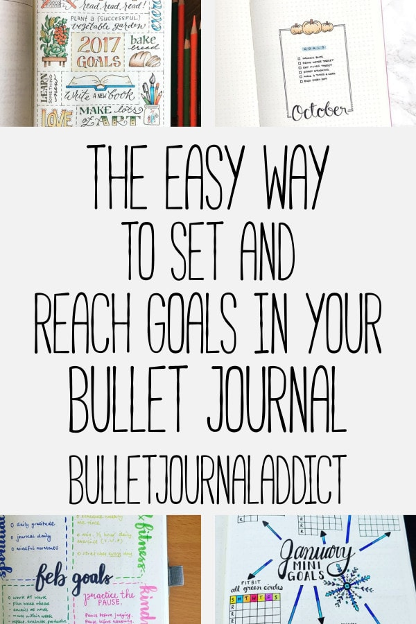 Bullet Journal Goal Trackers - Setting Goals In Your Bullet Journal - The Easy Way To Set And Reach Goals In Your Bullet Journal
