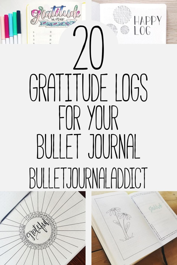 Bullet Journal Gratitude Logs - Thankful Spreads and Gratitude Logs for Bullet Journals - 20 Gratitude Logs For Your Bullet Journal