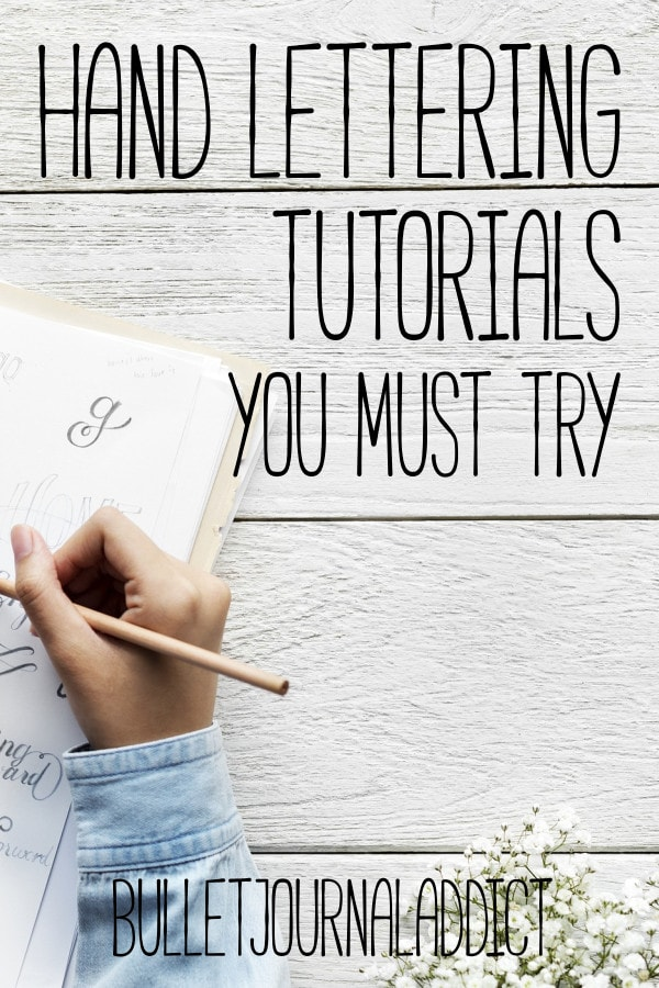 Bullet Journal Hand Lettering Tutorials - How To Do Brush Lettering In Bullet Journals - Hand Lettering Tutorials You Must Try