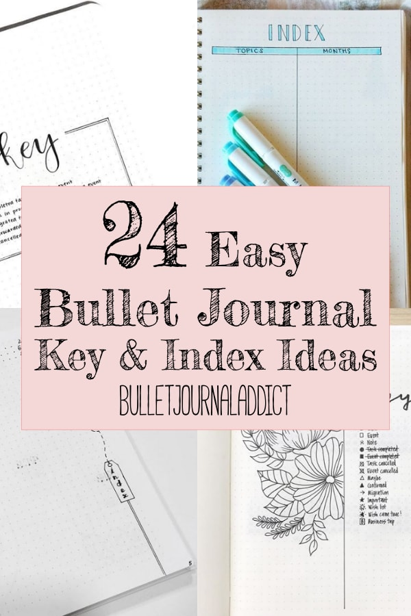 24 Easy Bullet Journal Key and Index Ideas