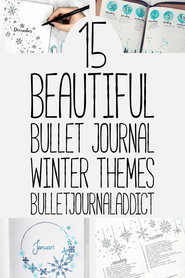 Bullet Journal Winter Theme Ideas - Bullet Journal Spreads and Layouts for Winter - 15 Beautiful Bullet Journal Winter Themes