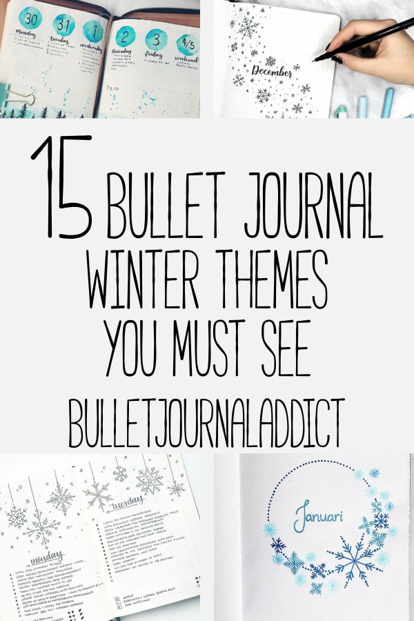 Bullet Journal Winter Theme Ideas - Bullet Journal Spreads and Layouts for Winter - 15 Bullet Journal Winter Themes You Must See