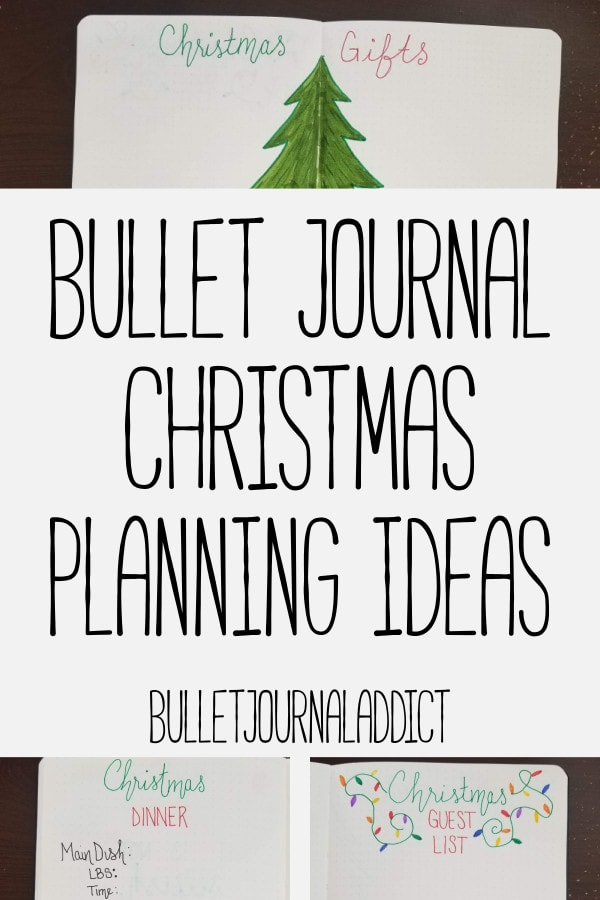 Bullet Journal Christmas Planning - Holiday Planning in your Bullet Journal - Holiday and Christmas Bullet Journal Spreads - Bullet Journal Christmas Planning Ideas
