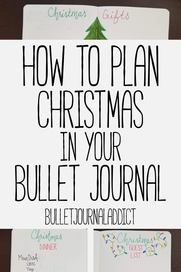 Bullet Journal Christmas Planning - Holiday Planning in your Bullet Journal - Holiday and Christmas Bullet Journal Spreads - How To Plan Christmas In Your Bullet Journal