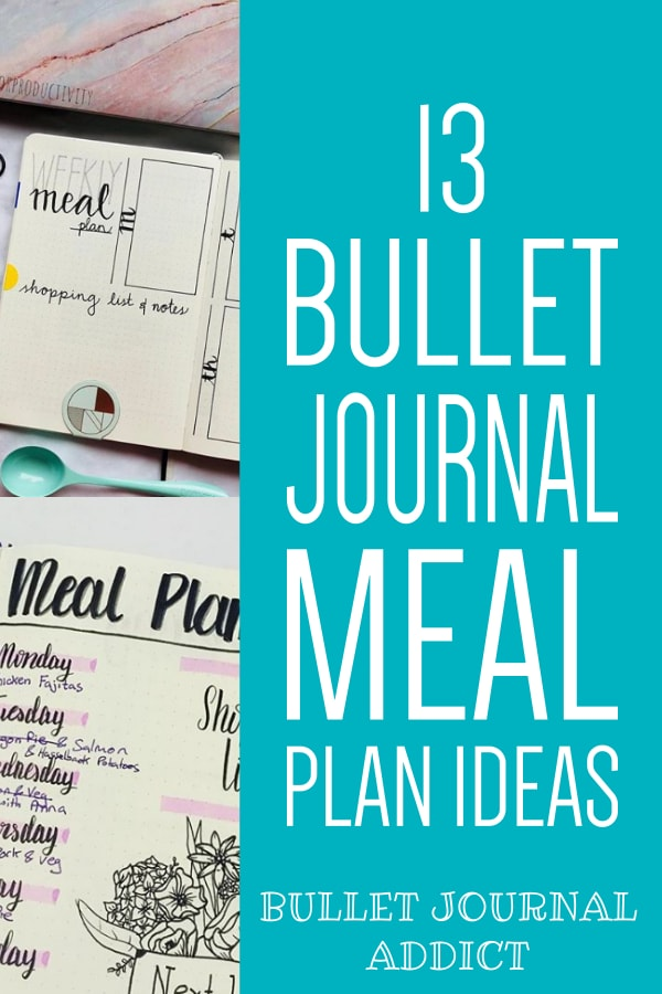 13 Bullet Journal Meal Plan Ideas
