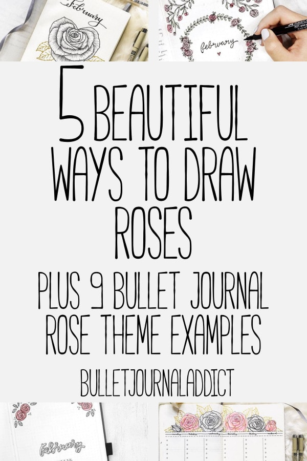 Bullet Journal Rose Doodles and How To Draw Roses - Bullet Journal Examples of Rose Themes - 5 Beautiful Ways To Draw Roses Plus 9 Bullet Journal Rose Theme Examples