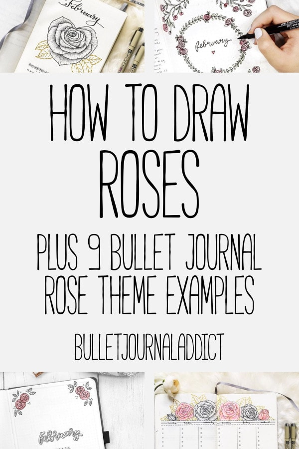 Bullet Journal Rose Doodles and How To Draw Roses - Bullet Journal Examples of Rose Themes - How To Draw Roses Plus 9 Bullet Journal Rose Theme Examples