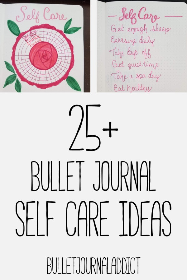 Bullet Journal Self Care Trackers, Collections, and Ideas - Tracking Self Care In Your Bullet Journal - 25 Plus Bullet Journal Self Care Ideas