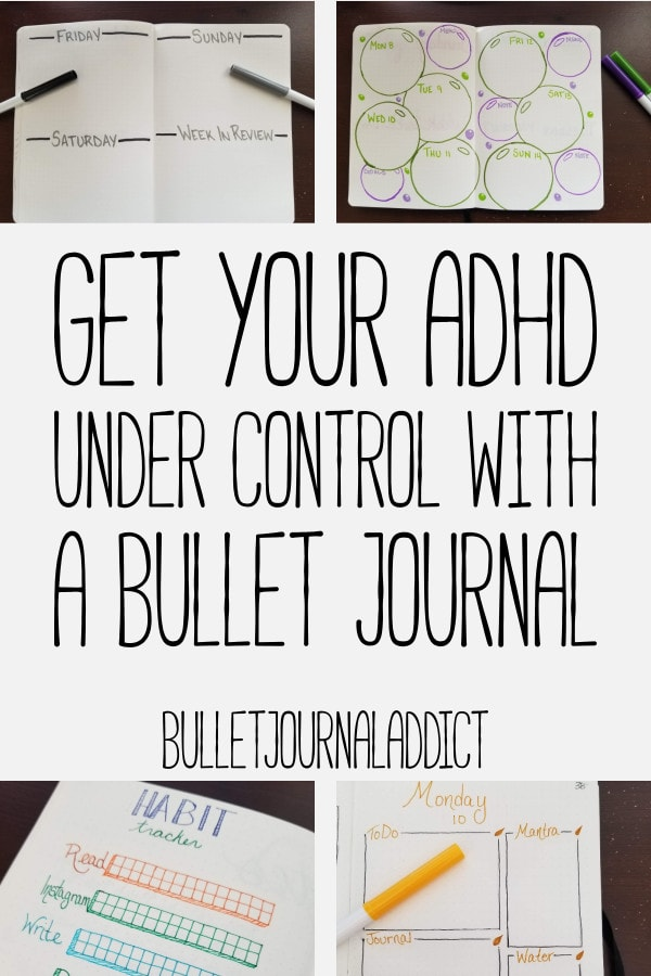 Bullet Journal Spreads and Layouts for Managing ADHD - How to Manage ADHD with a Bullet Journal - Get Your ADHD Under Control With A Bullet Journal