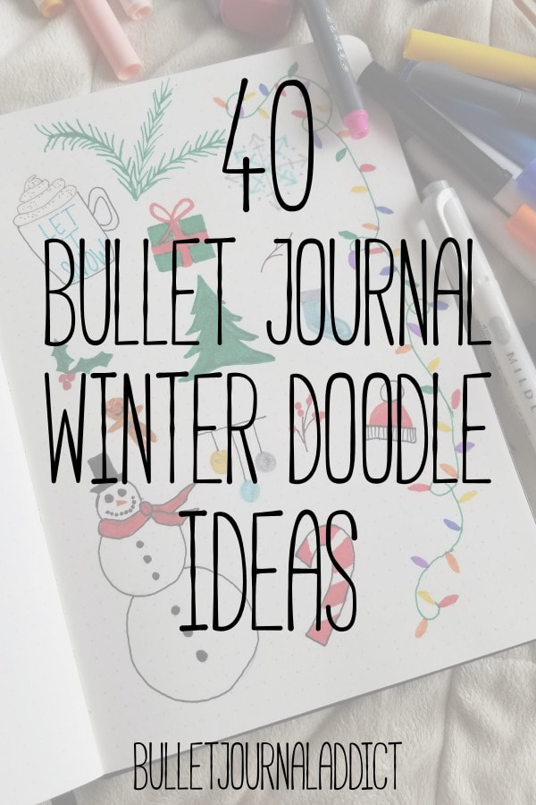 Bullet Journal Winter Doodle Ideas - Winter Doodles and Designs For Your Bullet Journal - 40 Bullet Journal Winter Doodle Ideas