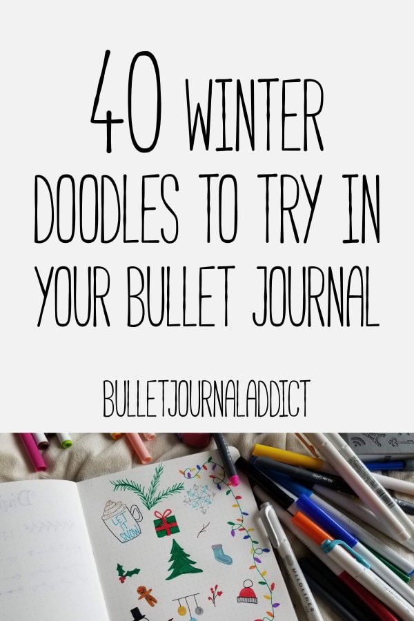 Bullet Journal Winter Doodle Ideas - Winter Doodles and Designs For Your Bullet Journal - 40 Winter Doodles To Try In Your Bullet Journal