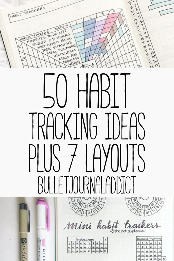Bullet Journal Habit Tracker - Habit Tracker Ideas for Bullet Journa - Habit Tracker Layouts - 50 Habit Tracking Ideas Plus 7 Layouts To Try In Your Bullet Journal