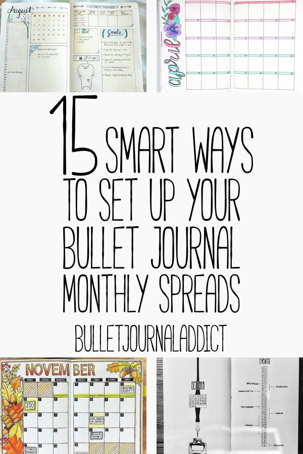 Bullet Journal Monthly Spreads - Monthly Layouts for Bulet Journals - 15 Smart Ways To Set Up Your Bullet Journal Mothly Spread