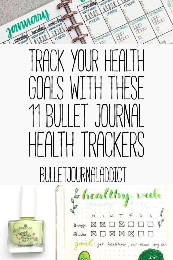 Bullet Journal Tracker Ideas To Track Healthy Habits - Fitness Trackers and Goal Setting For Bullet Journal - Track Your Health Goals With These 11 Bullet Journal Health Trackers