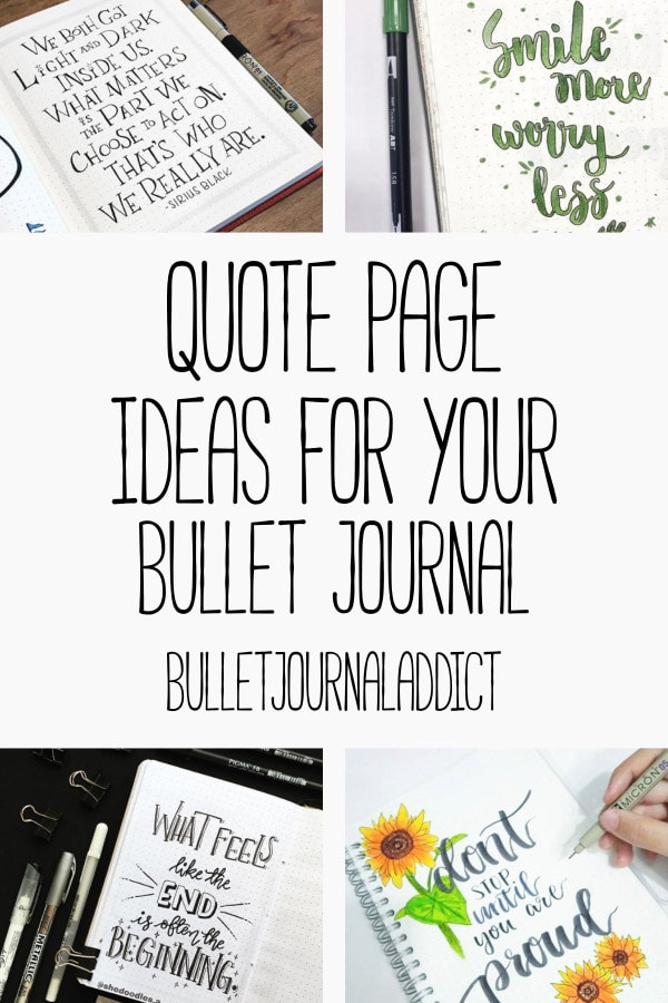 Bullet Journal Quote Page Ideas - Quote Pages for Bullet Journals - Quotes To Use In Your Bullet Journal - Quote Page Ideas For Your Bullet Journal