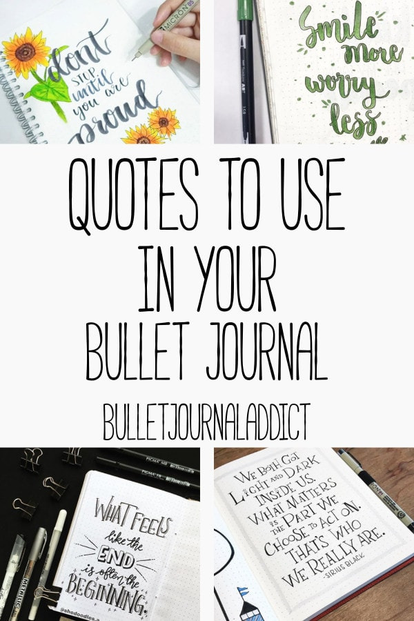 Bullet Journal Quote Page Ideas - Quote Pages for Bullet Journals - Quotes To Use In Your Bullet Journal