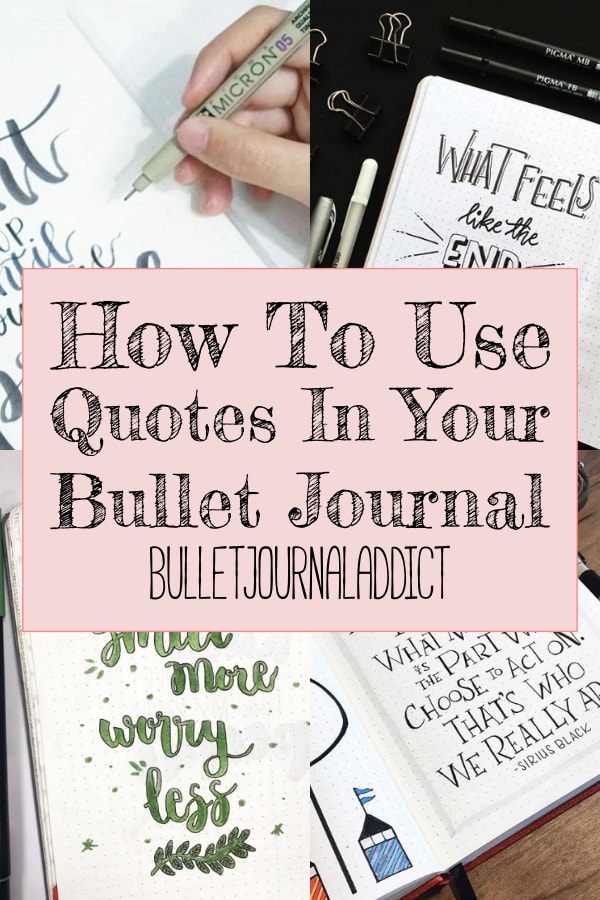 How To Use Quotes In Your Bullet Journal