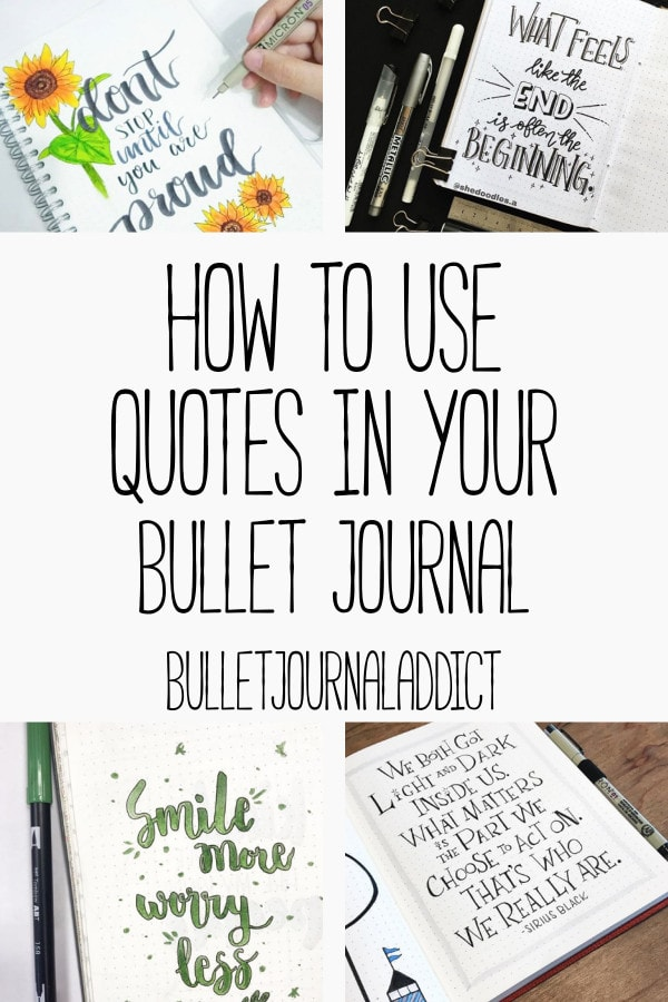 Bullet Journal Quote Page Ideas - Quote Pages for Bullet Journals - Quotes To Use In Your Journal - How To Use Quotes In Your Bullet Journal