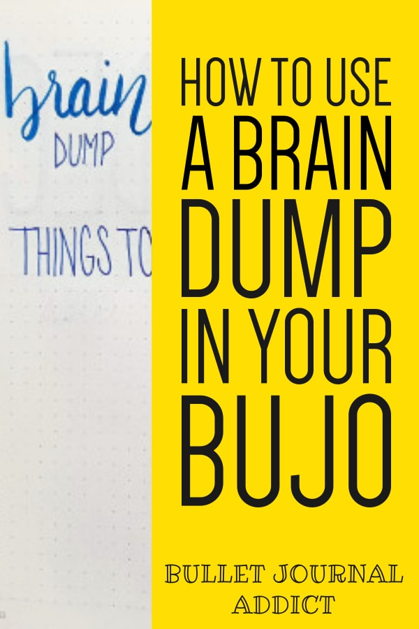 How To Use A Brain Dump In Your BuJo