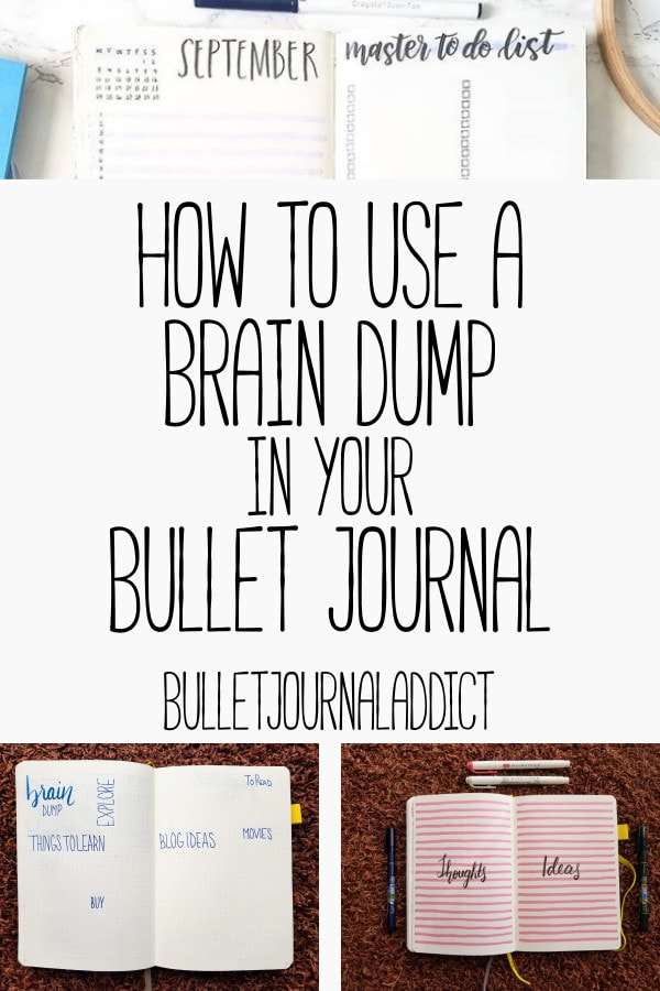 Bullet Journal Setup and Layouts for Brain Dumps - Productivity Tips for Bullet Journals - How To Use A Brain Dump In Your Bullet Journal