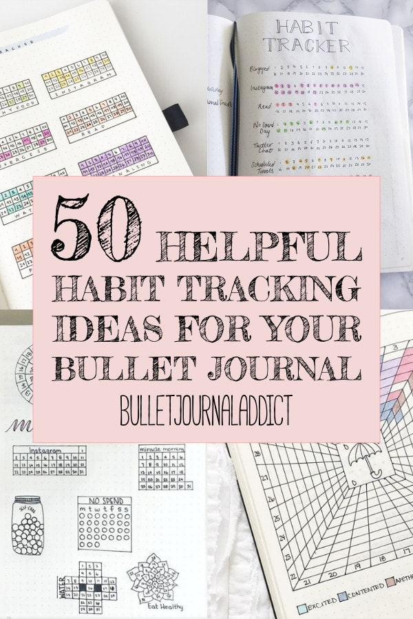 50 Helpful Habit Tracking Ideas For Your Bullet Journal text overlay 4 bullet journal habit tracker layouts