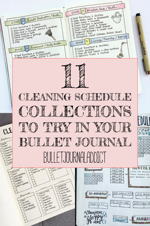 11 Cleaning Schedule Collections To Try In Your Bullet Journal text over 3 images of bullet journal cleaning schedules