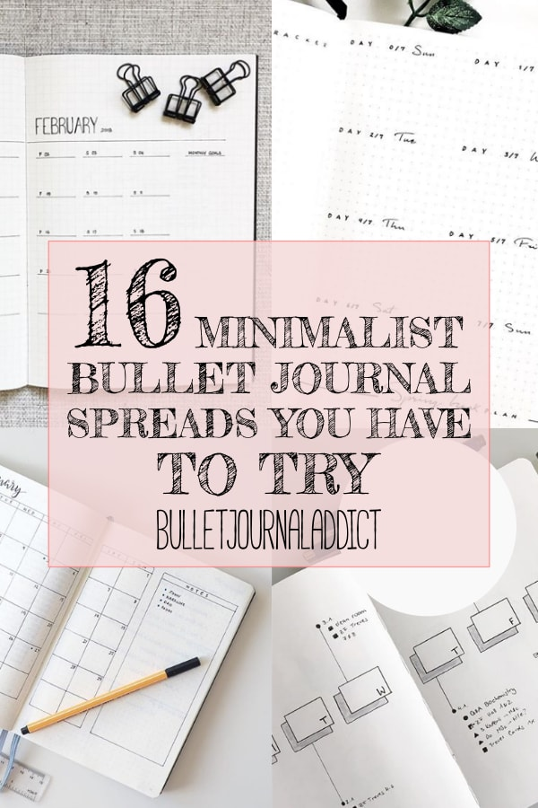 16 Minimalist Bullet Journal Spreads text over 4 images of minimalist bullet journal spreads